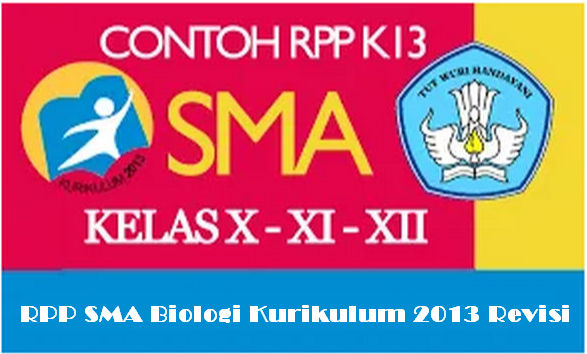 RPP SMA Biologi Kurikulum 2013 Revisi Terbaru