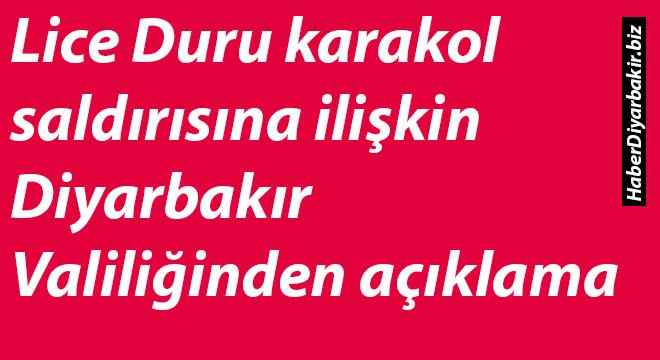 Lice Duru karakol saldırısına ilişkin Diyarbakır Valiliğinden açıklama