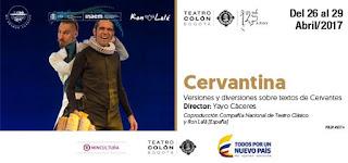 ¡DESDE ESPAÑA LLEGA LA CERVANTINA! Teatro Colon