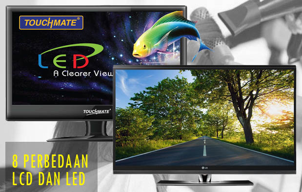 Perbedaan LCD dan LED