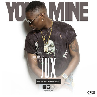 Jux - Your Mine