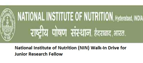 National Institute of Nutrition (NIN) Walk-In Drive for Junior Research Fellow