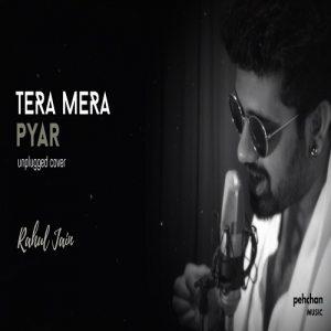 Tera Mera Pyar – Unplugged (2018)