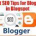 Best SEO Tips for Blogger in Blogspot