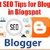 Best SEO Tips for Blogger in Blogspot
