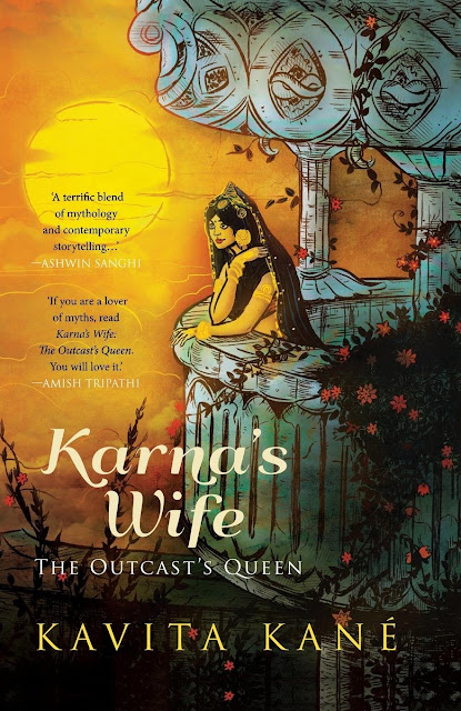 Karna's Wife - The Outcast's Queen by Kavita Kane | A Book Review