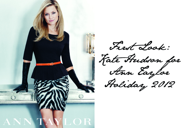 Kate Hudson Ann Taylor Holiday 2012 campaign