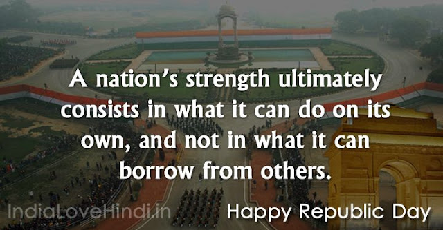 republic day quotes, republic day quotes images, republic day wishes images, republic day motivation quotes, happy republic day quotes, republic day inspirational quotes, republic day in enlish, republic day quotes in hindi, republic day quotes by freedom fighters