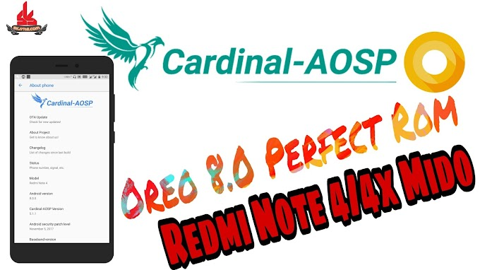 Cardinal-AOSP Oreo 8.0 (Perfect Stable Rom) for Redmi Note 4/4x(mido)