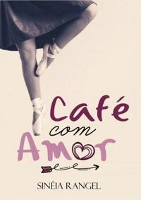 Resultado de imagem para amor com café livro