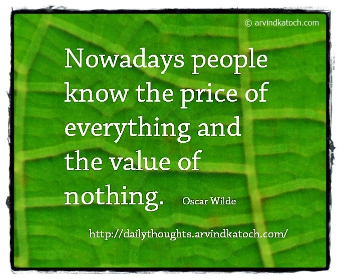 Price, Everything, nothing, Nowadays, Daily Quote, Thought