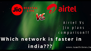 Which network is best in india - Airtel Vs Jio service comparisons