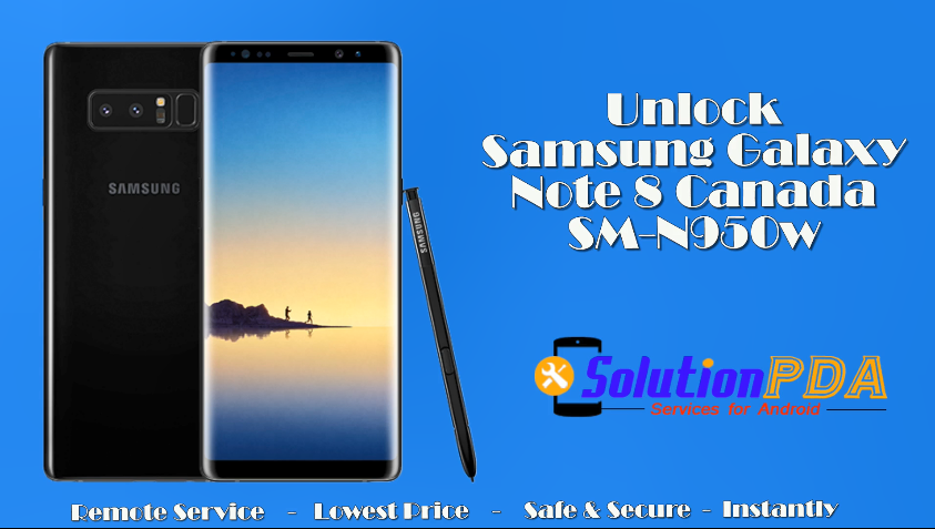 Unlock Online Samsung Galaxy Note 8 SM-N950W Canada all