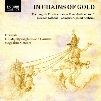 In chains of gold - Orlando Gibbons - Signum Classics