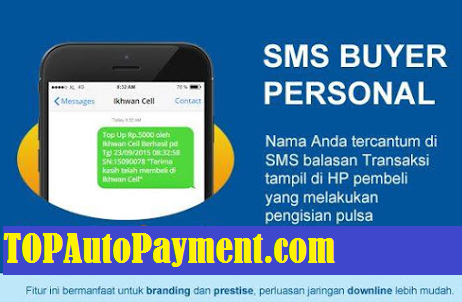 Cara Setting Iklan SMS Buyer TOP Auto Payment