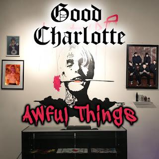 Baixar Música Awful Things - Good Charlotte