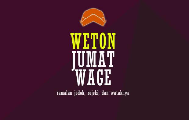 Weton Jumat Wage