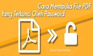 Cara Untuk Membuka Password PDF Yang DiKunci