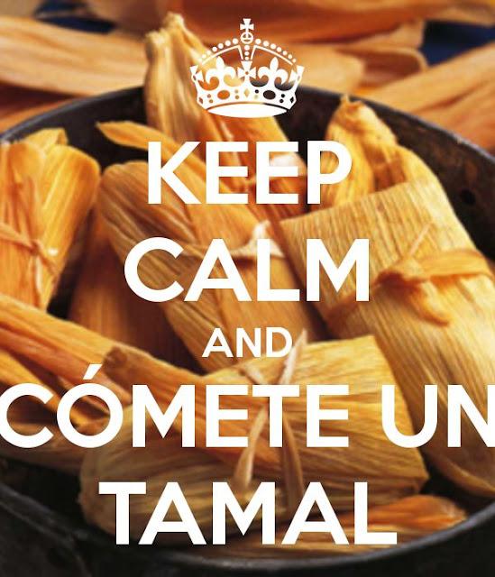 keep calm tamales meme