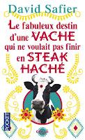 Le fabuleux destin d'une vache qui ne voulait finir en steak haché de David Safier