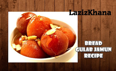 Bread Gulab Jamun Recipe in Roman English - Bread Gulab Jamun Banane ka Tarika