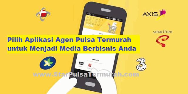 Pilih Aplikasi Agen Pulsa Termurah untuk Menjadi Media Berbisnis Anda