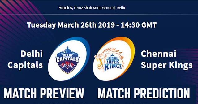 IPL 2019 Match 5 DC vs CSK Match Prediction, Preview and Head to Head: Who Will Win?