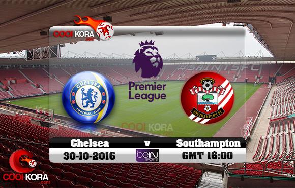 مشاهدة مباراة ساوثهامبتون وتشيلسي اليوم 29-10-2016 في الدوري الإنجليزي