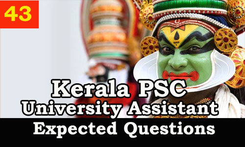 Kerala PSC : Expected Question for University Assistant Exam - 43