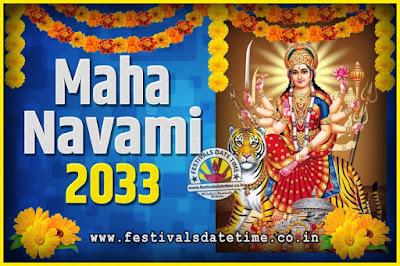 2033 Maha Navami Pooja Date and Time, 2033 Maha Navami Calendar