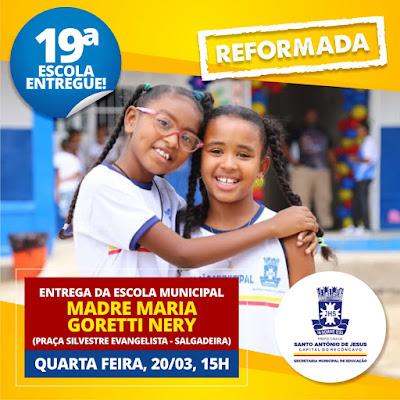 SAJ: Prefeitura entrega reforma da escola Madre Goretti Nery nesta quarta (20)