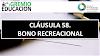 CLÁUSULA 58. BONO RECREACIONAL