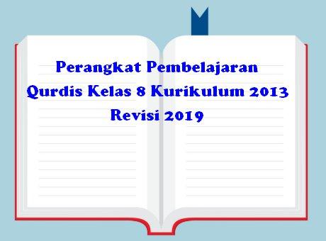 Perangkat Pembelajaran Qurdis Kelas 8 Kurikulum 2013 Revisi 2019
