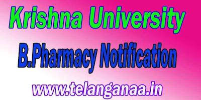 Krishna University B Pharmacy Notification