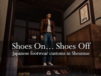 Shoes On... Shoes Off: Japanese footware customs in Shenmue