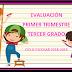 Evaluación 1er Trimestre 3° Primaria Ciclo Escolar 2018-2019.