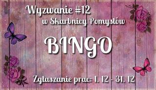 http://skarbnica-pomyslow.blogspot.com/2017/12/wyzwanie-12-bingo.html