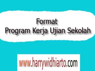 Contoh Format Program Kerja Ujian Sekolah