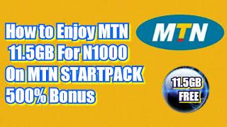 How I Enjoy MTN 11.5GB For N1000 On MTN STARTPACK 500% Bonus