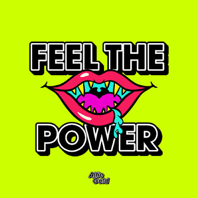 "Allow Us To Introduce You To: Alfie Gold & His SuperCaliFragilisticExpialiDocious Tune ""Feel The Power""!"