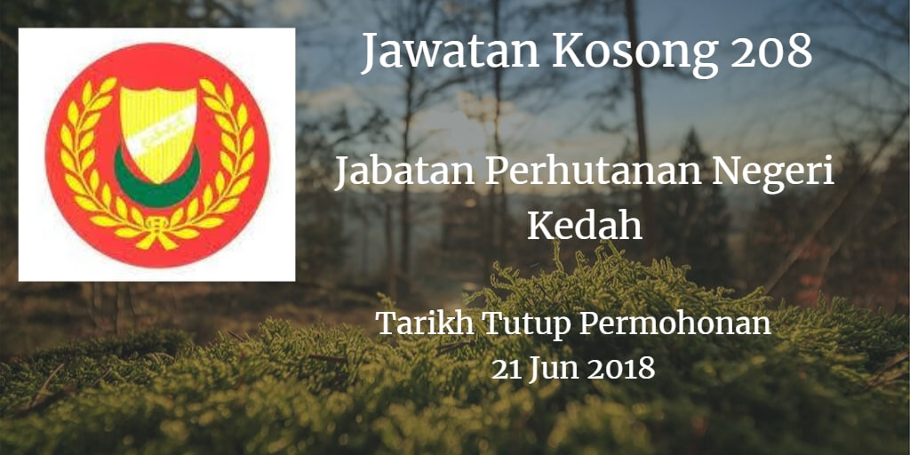 Jawatan Kosong Jabatan Perhutanan Negeri Kedah 21 Jun 2018