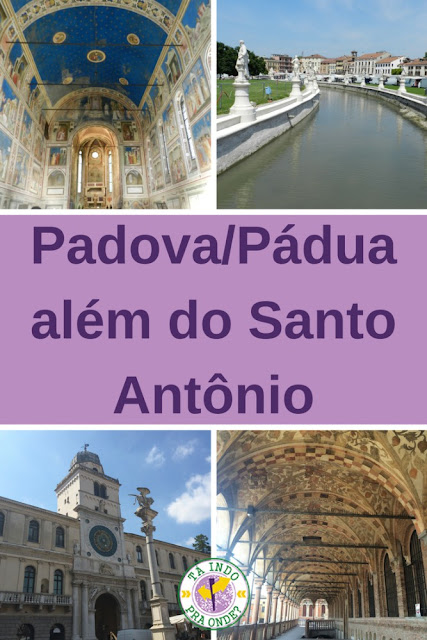 10 coisas para fazer em Padova (Pádua) além do Santo Antônio