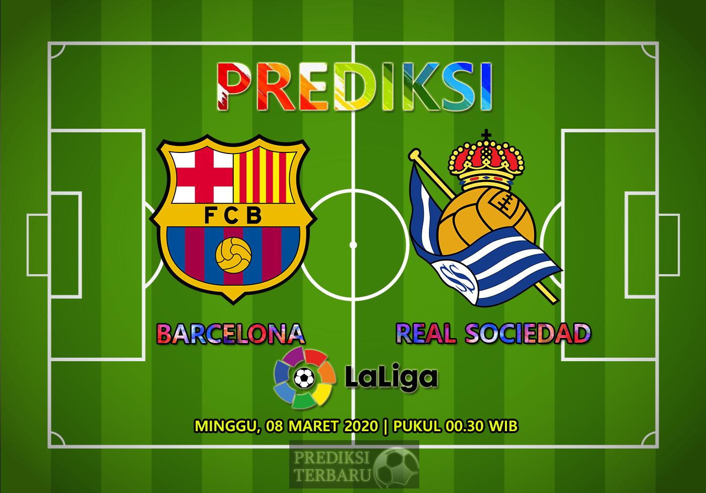 Prediksi Barcelona Vs Real Sociedad Minggu 08 Maret