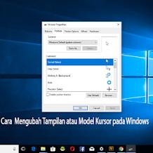 Cara Mengganti Tampilan Pointer atau Kursor pada Windows