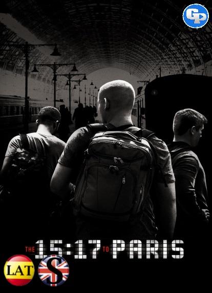 15:17 Tren a París (2018) HD 1080P LATINO/INGLES