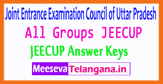 Joint Entrance Examination Council of Uttar Pradesh All Groups JEECUP 2017 Answer Keys