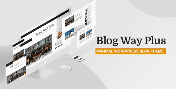 Blog Way Plus Minimal WordPress Themes