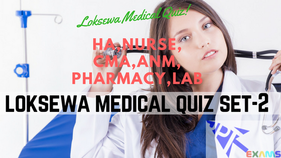 Medical Exam Quiz Set-2 | Loksewa Health Exam Preparation