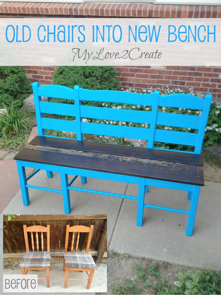 Old Chairs Into New Bench My Love 2 Create