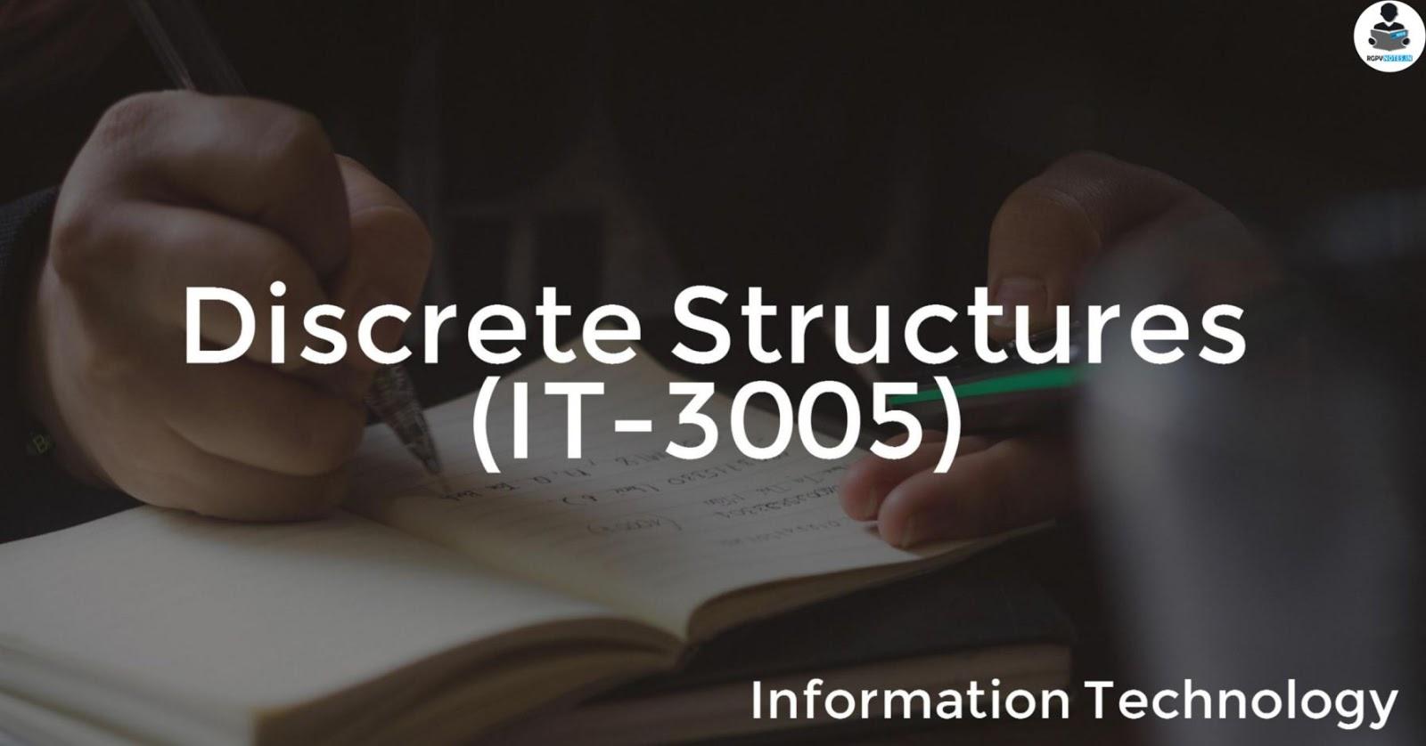 IT3005 - Discrete Structures - RGPV notes CBGS